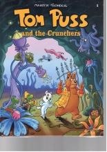 Marten Toonder , Tom Puss and the Crackers