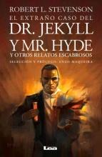 Stevenson, Robert L. El extraño caso del Dr. Jekyll y Mr. Hyde