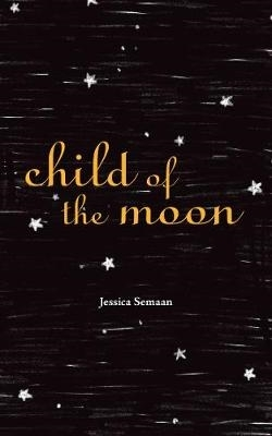 Jessica Semaan,Child of the Moon