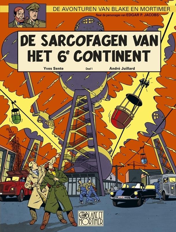 Yves Sente,De sarcofagen van het 6e continent 1 universele dreiging
