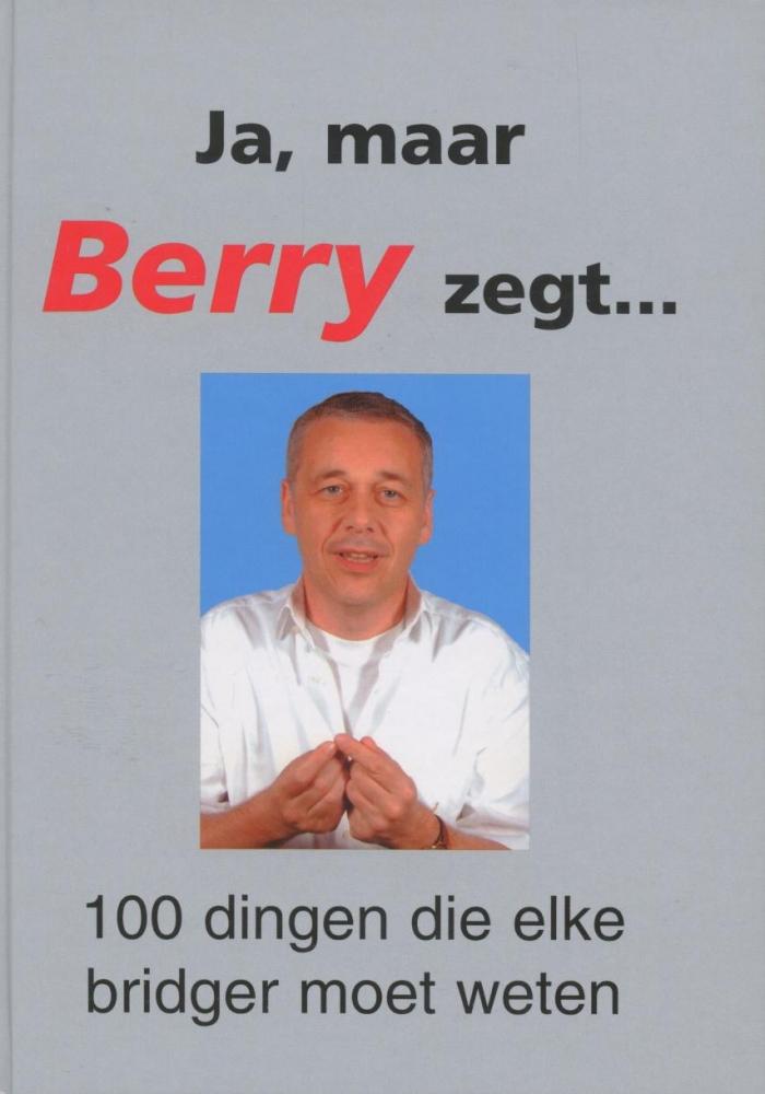 B. Westra,Ja, maar Berry zegt...