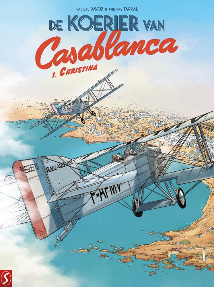 Philippe,Tarral/ Davoz,,Pascal,De Koerier van Casablanca 01