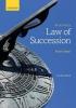 Brian (College Lecturer in Law, Robinson College, University of Cambridge) Sloan, Borkowski`s Law of Succession