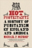 Winship Michael, Hot Protestants