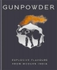 Baweja Harneet, Gunpowder