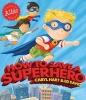 Hart, Caryl, How to Save a Superhero
