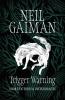 Neil Gaiman, Trigger Warning
