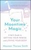 Maureen Theresa Smith,Your Moontime Magic
