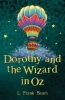 Baum, L. Frank, Dorothy and the Wizard in Oz
