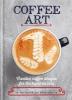 Tamang Dhan, ,Coffee Art