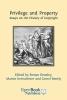 Ronan Deazley,   Martin Kretschmer,   Lionel Bently, Privilege and Property