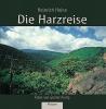 Heine, Heinrich, Die Harzreise
