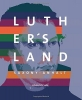 , Luther`s Land Saxony-Anhalt