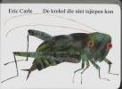Eric Carle, De krekel die niet tsjirpen kon