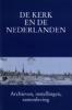 E.S.C. Erkelens-Buttinger e.a. (red.), De Kerk en de Nederlanden