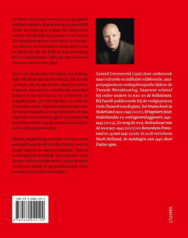 Gerard Groeneveld,Hitlers jongste hoop