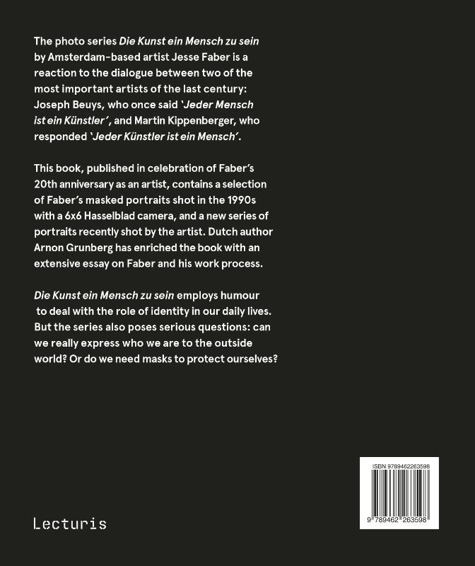 Jesse Faber, Arnon Grunberg,Die Kunst ein Mensch zu sein
