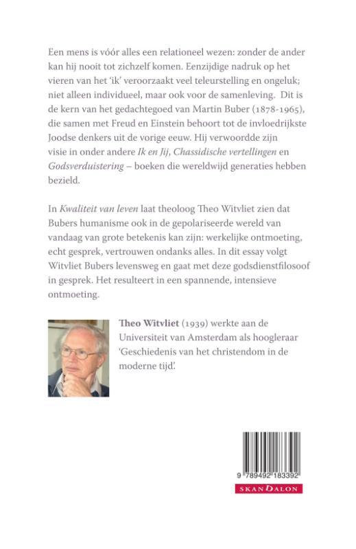 Theo Witvliet,Kwaliteit van leven