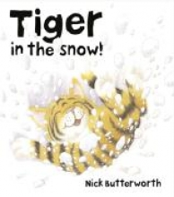 Nick Butterworth Tiger in the Snow!