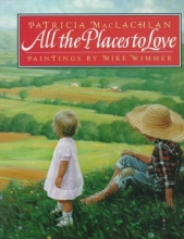 MacLachlan, Patricia All the Places to Love
