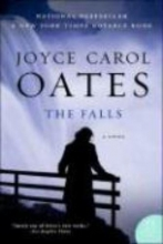 Oates, Joyce Carol The Falls