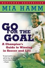 Hamm, Mia,   Heifetz, Aaron Go for the Goal