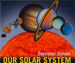Simon, Seymour Our Solar System (Revised Edition)