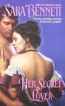 Bennett, Sara Her Secret Lover