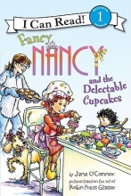 O`Connor, Jane Fancy Nancy and the Delectable Cupcakes