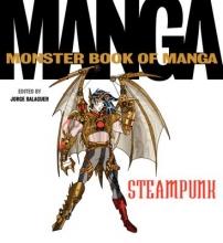 Balaguer, Jorge The Monster Book of Manga Steampunk