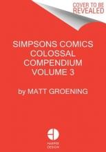 Groening, Matt Simpsons Comics Colossal Compendium 3
