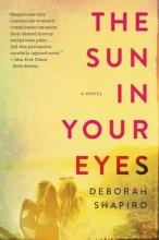 Shapiro, Deborah The Sun in Your Eyes