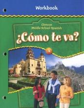 Schmitt, Conrad J. Cmo Te Va? Level a Nivel Verde, Workbook