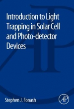 Fonash, Stephen J. Light Trapping in Solar Cell and Photo-detector Devices