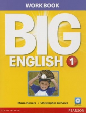 Herrera, Mario,   Sol Cruz, Christopher Big English 1 Workbook W/Audiocd