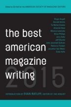 The Best American Magazine Writing 2015