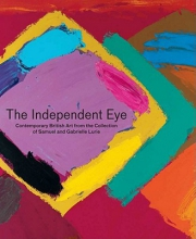 Trumble, Angus The Independent Eye - Contemporary British Art from the Collection of Samuel and Gabrielle Lurie + Free CD-Rom