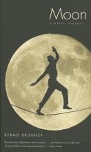Brunner, Bernd Moon - A Brief History