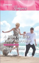 Wilson, Scarlet A Baby to Save Their Marriage