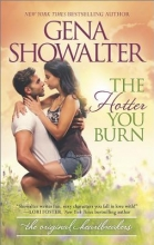 Showalter, Gena The Hotter You Burn