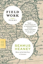 Heaney, Seamus Field Work