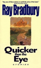 Bradbury, Ray Quicker Than the Eye
