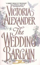 Alexander, Victoria The Wedding Bargain
