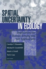 Case, Ted J.,   Friedl, Mark A.,   Goodchild, Michael F.,   Hunsaker, Carolyn T. Spatial Uncertainty in Ecology