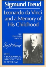 Freud, Sigmund,   Strachey, James Leonardo Da Vinci and a Memory of His Childhood