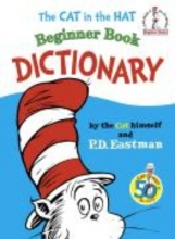 Eastman, P. D. The Cat in the Hat Beginner Book Dictionary