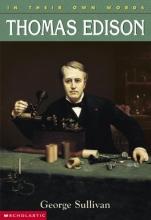 Sullivan, George E. Thomas Edison