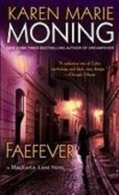 Moning, Karen Marie Faefever