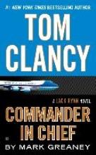 Clancy, Tom Commander in Chief