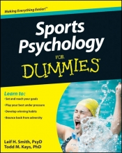 Smith, Leif H. Sports Psychology For Dummies